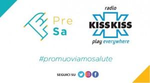PreSa e Radio Kiss Kiss